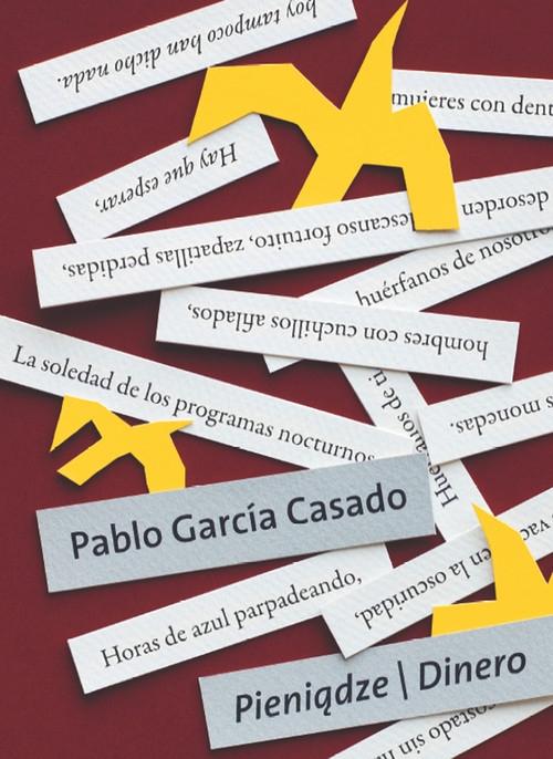 Pieniądze | Dinero Casado Pablo García