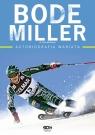 Bode Miller Autobiografia wariata Miller Bode, McEnany Jack