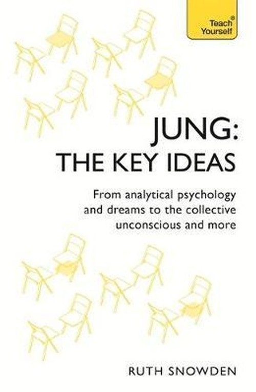 Jung: The Key Ideas Snowden Ruth