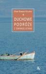 Duchowe podróże z Ewangelistami Piotr Roman Gryziec OFMConv