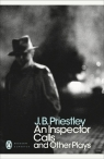 An Inspector Calls and Other Plays Priestley J.B.
