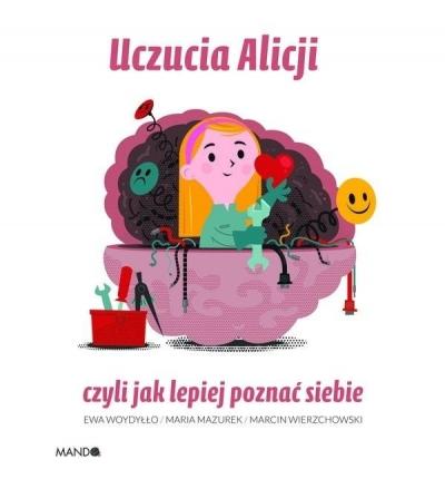 Uczucia Alicji Maria Mazurek, Ewa Woydyłło