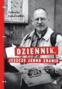 Dziennik. Jeszcze jedno zdanie Tadeusz Sobolewski