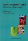 Chemia kosmetyczna Ćwiczenia laboratoryjne Kacprzak Karol, Gawrońska Krystyna