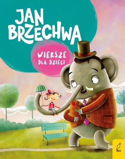 Wiersze dla dzieci Brzechwa Jan