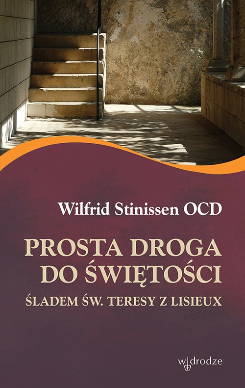 Prosta droga do świętości Stinissen Wilfrid