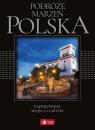 Podróże marzeń Polska exclusive