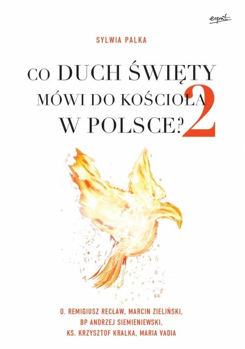 Co Duch Święty mówi do kościoła w Polsce 2 Palka Sylwia