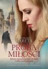 Próba miłości Kareta Mirosława