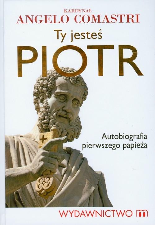 Ty jesteś Piotr Comastri Angelo