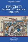 Krucjaty Ludwika IX Świętego 1248-1270