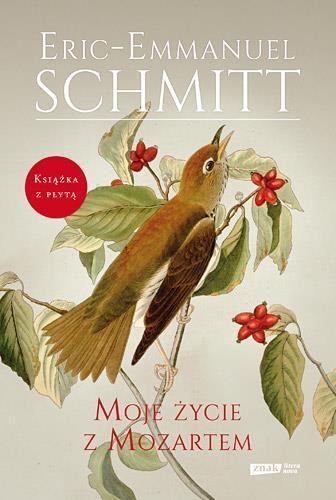 Moje życie z Mozartem Schmitt Eric-Emmanuel