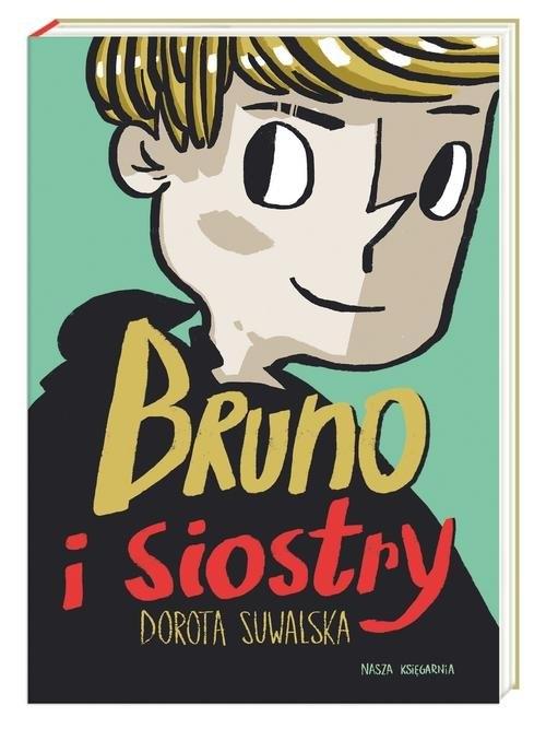 Bruno i siostry Suwalska Dorota