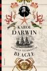 """Podróż na okręcie """"Beagle"""" Darwin Karol"""