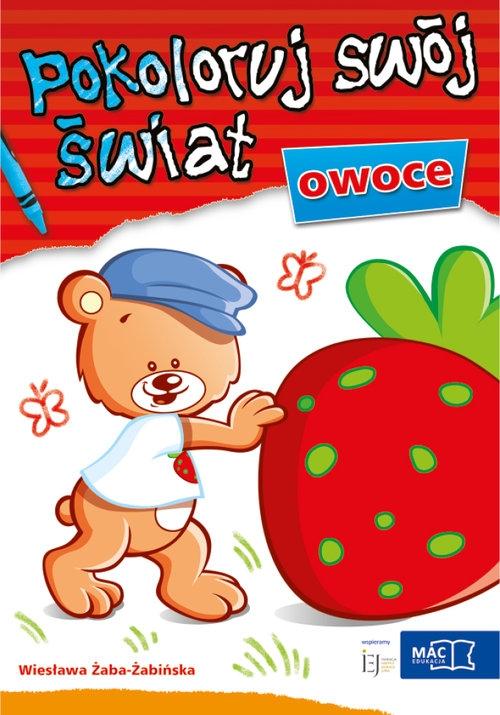 Pokoloruj swój świat - Owoce Żaba-Żabińska Wiesława