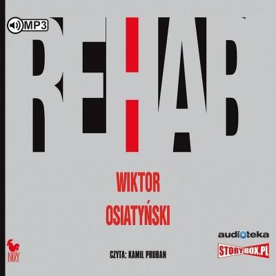 Rehab audiobook (Audiobook) Wiktor Osiatyński