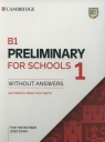 B1 Preliminary for Schools 1 for the Revised 2020 Exam Authentic Practice Tests