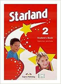 Starland 2 SB w.ang. EXPRESS PUBLISHING Virginia Evans, Jenny Dooley