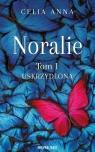 Noralie. Tom 1. Uskrzydlona