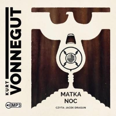Matka noc (Audiobook) Kurt Vonnegut