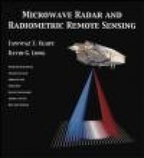 Microwave Radar and Radiometric Remote Sensing
