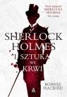 Sherlock Holmes i sztuka we krwi