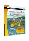 Baśnie Polskie i Europejskie lektura z opracowaniem