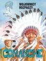 Comanche 2 Wojownicy rozpaczy (Uszkodzona okładka)