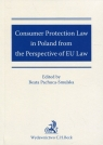 Consumer Protection Law in Poland from the Perspective of EU Law Pachuca-Smulska Beata