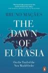 The Dawn of Eurasia