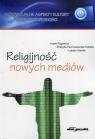 Religijnosć nowych mediów Regiewicz Adam, Pietruszewska-Kobiela Grażyna, Sasuła Łukasz
