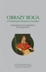 Obrazy Boga w literaturze polskiej XX i XXI wieku. Od pokolenia wojennego