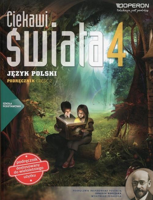 Ciekawi świata 4 Język polski Podręcznik wieloletni Część 2 Rawicz Aleksander