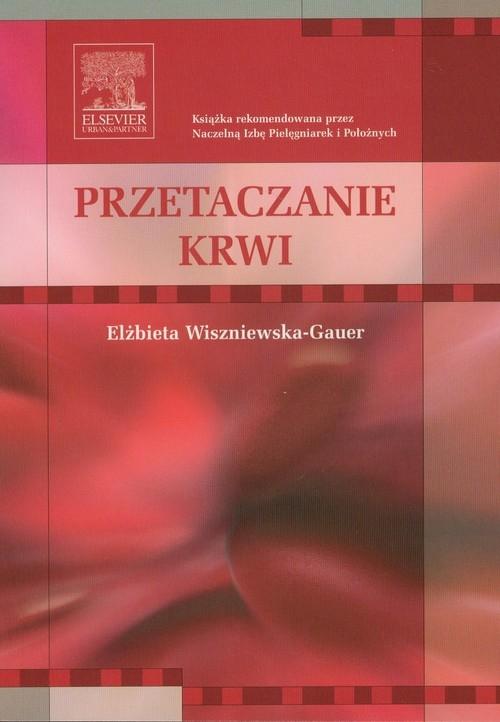 Przetaczanie krwi Wiszniewska-Gauer Elżbieta