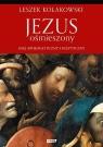 Jezus ośmieszony Esej apologetyczny i sceptyczny Kołakowski Leszek