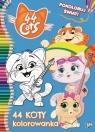 44 cats. Pokoloruj świat! 44 koty kolorowanka Opracowanie zbiorowe