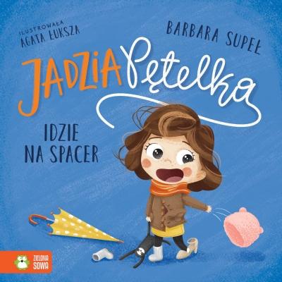 Książeczka edukacyjna Zielona Sowa Idzie na spacer Jadzia Pętelka.
