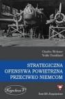 Strategiczna ofensywa powietrzna przeciwko Niemcom Tom 3 Zwycięstwo