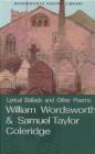 Lyrical Ballads Samuel Taylor Coleridge, William Wordsworth