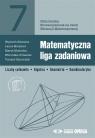 Matematyczna liga zadaniowa Klemens Wojciech, Meissner Laura, Mościcka Marta, Ormaniec Weronika, Tomasz Szymczyk