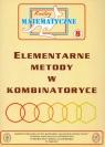 Miniatury matematyczne 8 Elementarne metody w kombinatoryce