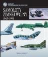 Samoloty zimnej wojny 1945-1991
