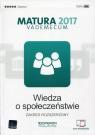 Wiedza o społeczeństwie Matura 2017 Vademecum Zakres rozszerzony