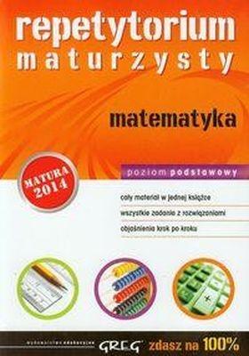 Repetytorium maturzysty matematyka Poziom podstawowy (Uszkodzona okładka) Piórek Katarzyna