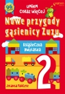 Nowe przygody gąsienicy Zuzu Książeczka dwulatka
