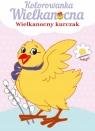 Kolorowanka Wielkanocna. Wielkanocny Kurczaczek praca zbiorowa