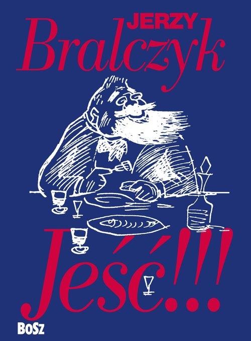 Jeść Bralczyk Jerzy