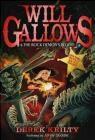 Will Gallows and the Rock Demon's Blood Derek Keilty