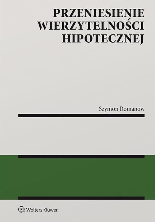Przeniesienie wierzytelności hipotecznej Romanow Szymon