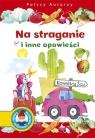 Polscy Autorzy Na straganie i inne opowieści